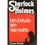 Livro Sherlock Holmes-um Estudo Em Vermelho -ediouro