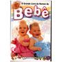 O Grande Livro De Nomes De Bebê - Editora Escala