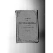 Livro: Curso De Instrução Religiosa