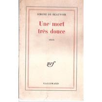 Livro Simone De Beauvoir Une Mort Três Douce 1966