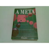 Livro ,,, A Meta ,,, 1997 388 Paginas