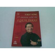Livro ,,,o Sucesso Esta No Equilibrio 2006