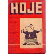 B2131 Rara Revista Hoje Nº 67, Ago 1943, Ciências, Letras