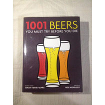 Livro Sobre Cervejas/ 1001 Beers You Must Try Before You Die