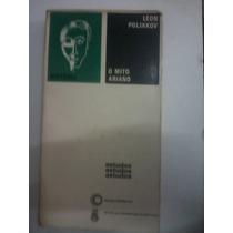 Livro - Estudos- O Mito Ariano Léon Poliakov [raro] 1974