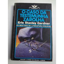 Livro Coleção Vampiro N° 385 O Caso Da Testemunha Zarolha