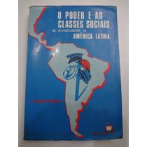Livro O Poder E As Classes Sociais J. Graciarena