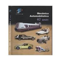 Livro Mecânica Automobilistíca 40 Anos Unifei