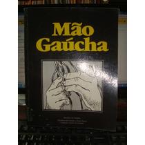 Mão Gaucha - Barbosa Lessa - Introdução Artesanato Rio G.sul