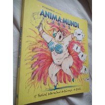 Livro Anima Mundi Festival De Animaçao Do Brasil 2005