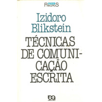 Técnicas De Comunicação Escrita - Izidoro Blikstein Lv