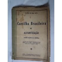 Antiga Cartilha Brasileira De Alfabetização ,ano 1947