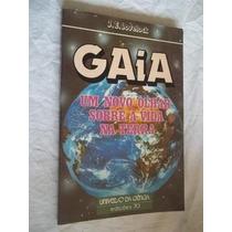 * Livros - Gaia - Um Novo Olhar Sobre A Vida Na Terra - Raro