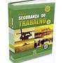 Livro - Manual De Segurança Do Trabalho - Editora Dcl