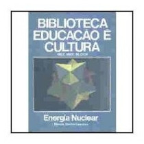 Biblioteca Educação E Cultura Mec: Energia Nuclear