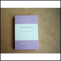 Livro - Advances In Parkinsonism -mal De Parkinson