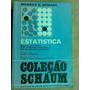 Livro Estatística Coleção Schaum Murray R. Spiegel