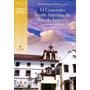 Livro O Convento Santo Antônio Do Rio De Janeiro Freibasilio