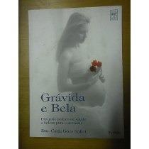 Livro Grávida E Bela Carla Goés Sallet
