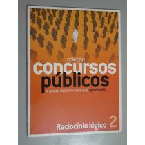 Livro Raciocínio Lógico 2 - Coleção Concursos Públicos
