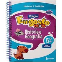 Livro Coleção Coleção Eu Gosto Mais História E Geografia Cél