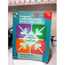 Livro Longman Complete Course Of Toefl Test Deborah Phillips