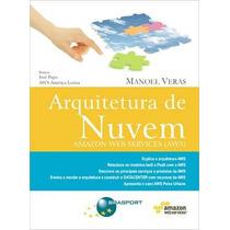 Arquitetura De Nuvem - Amazon Web Services