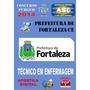 Concurso Prefeitura De Fortaleza Ce Tecnico De Enfermagem