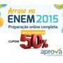 Arrase No Enem 2015 - Preparatorio Aprova Concursos