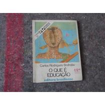 Livro O Que É Educação - Carlos R. Brandão