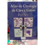 Atlas De Citologia De Cães E Gatos