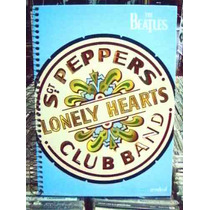 The Beatles Sgt Peppers Lindo Caderno Grande Capa Dura