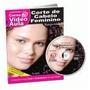 Dvd Corte De Cabelo Feminino Série Beleza Volume 01