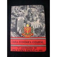 Caixa Economica Estadual Iv Centenário De Sp Caderneta