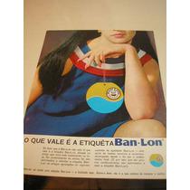 ( L - 290 ) Propaganda Antiga Tecidos Ban-lon