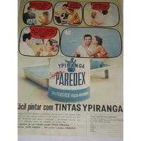 Propaganda Antiga Tintas Ypiranga Super Paredex - Anos 60