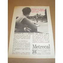 ( L - 290 ) Propaganda Antiga Remédio Metrecal