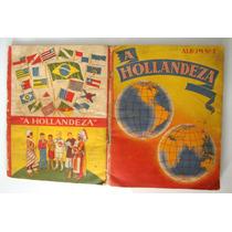 Álbum De Figurinhas A Holandesa 2 . Completo.