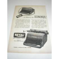( L- 290 ) Propaganda Antiga Máquina De Escrever Royal