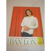 ( L - 290/ P ) Propaganda Antiga Tecidos Ban-lon