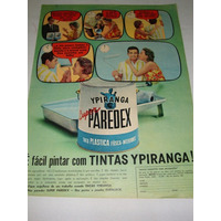 Propaganda Antiga Tintas Ypiranga Super Paredex De 1964,