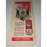 Propaganda Antiga Tintas Ypiranga Duralack & Paredex De 1963