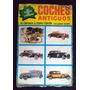Álbum Figurinhas Coches Antiguos Carros Antigos Completo 32