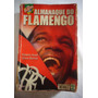 Flamengo Livro Almanaque Do Flamengo Placar