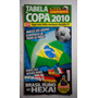 Tabela Copa 2010 Futebol N° 9 2010