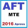 Aft Mte (auditor Fiscal Do Trabalho) Ministério Do Trabal...