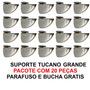 Suporte Tucano Grande - Pacote Com 20 Peças - Frete Gratis