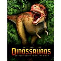 Enciclopédia Dos Dinossauros Livro 160 Pgs. 400 Ilustrações