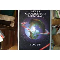 Livro - Atlas Geográfico Mundial - Focus - 1997