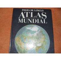 Livro- Atlas Geografico Mundial -folha De São Paulo